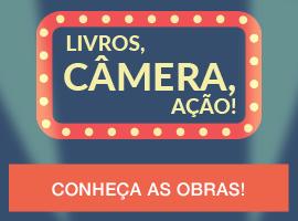 Livros, câmera, ação!