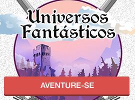 Universos Fantásticos