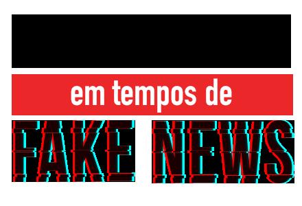 História em tempos de fake news