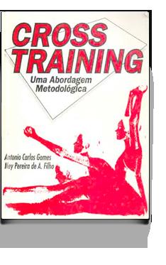 Cross training: Uma abordagem metodológica